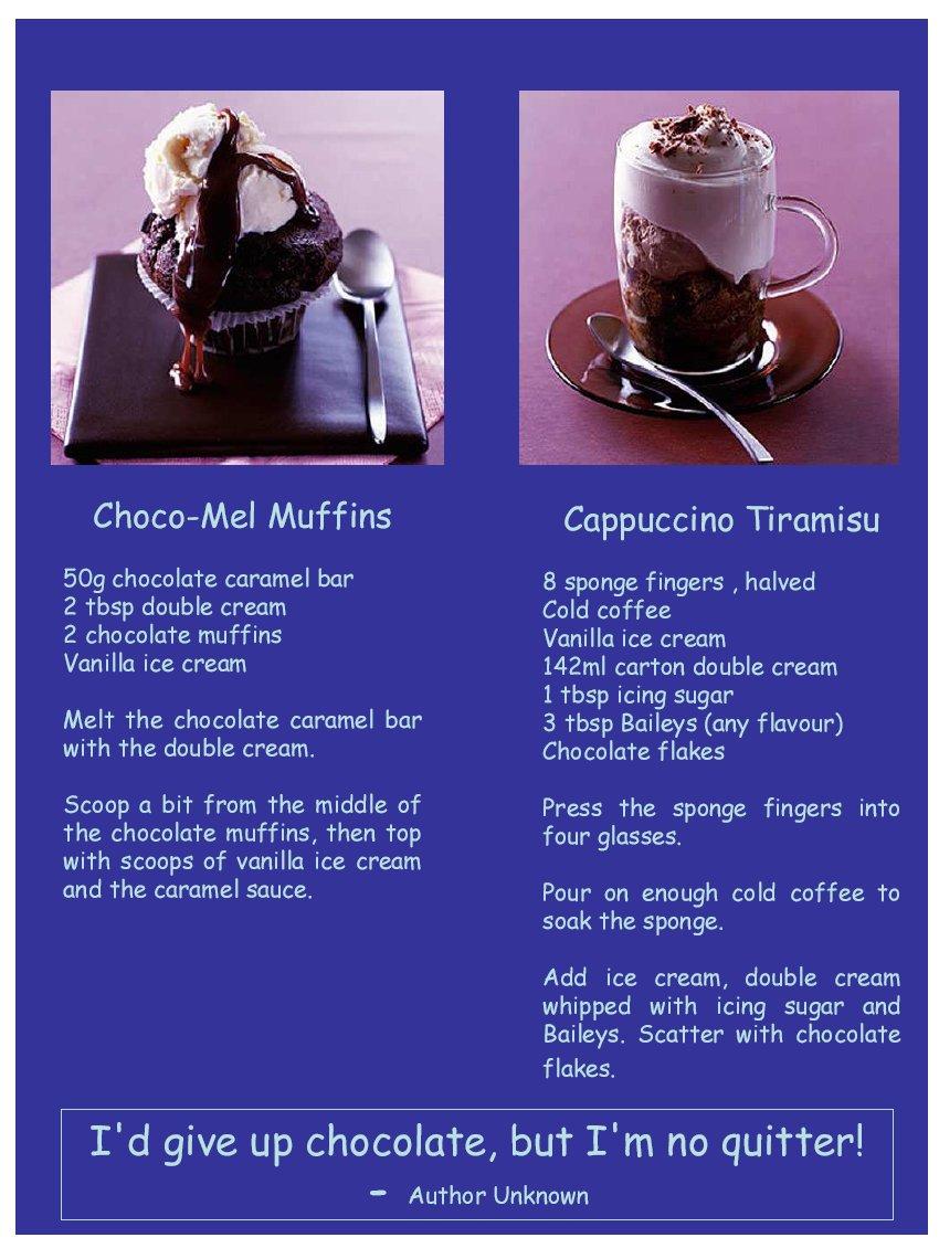 Choco-Mel Muffins, and Cappuccino Tiramisu